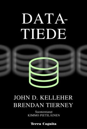 John D. Kelleher ja Brendan Tierney, Datatiede