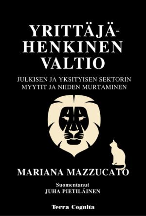 Mariana Mazzucato, Yrittäjähenkinen valtio