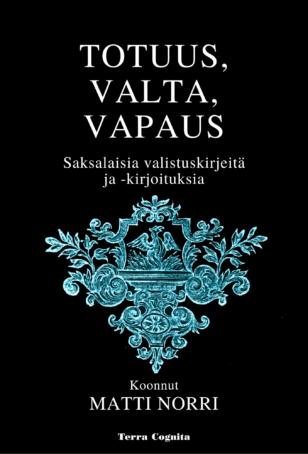 Matti Norri, Totuus, valta, vapaus, saksalaisia valistuskirjeitä ja -kirjoituksia
