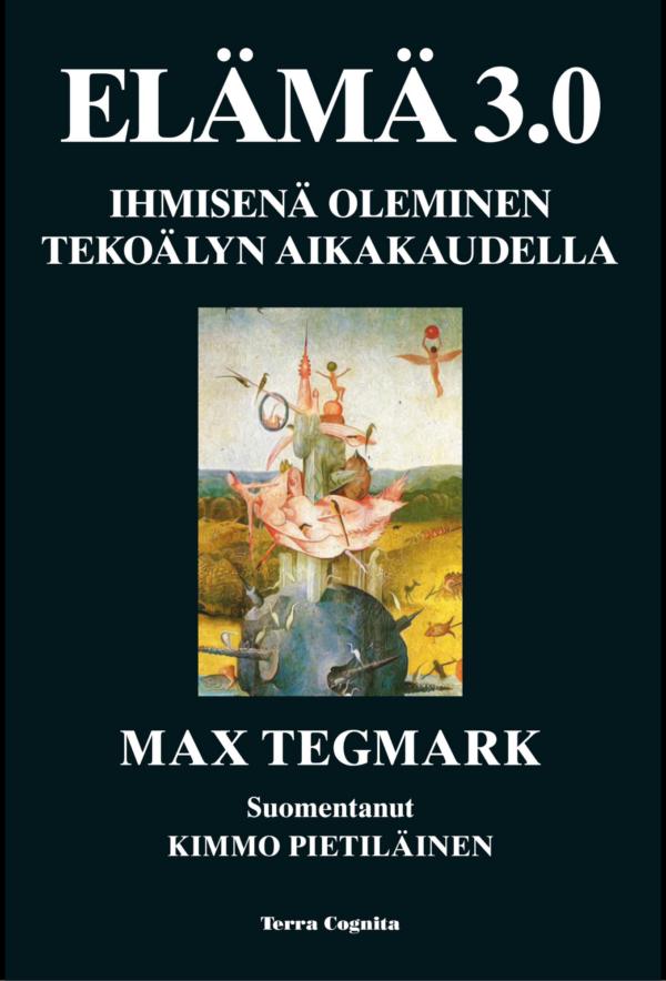 Max Tegmark, Elämä 3.0