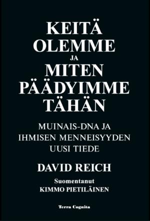 David reich, Keitä olemme ja miten päädyimme tähän