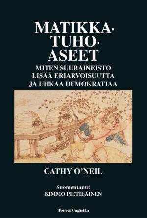 Cathy O'Neil, Matikkatuhoaseet