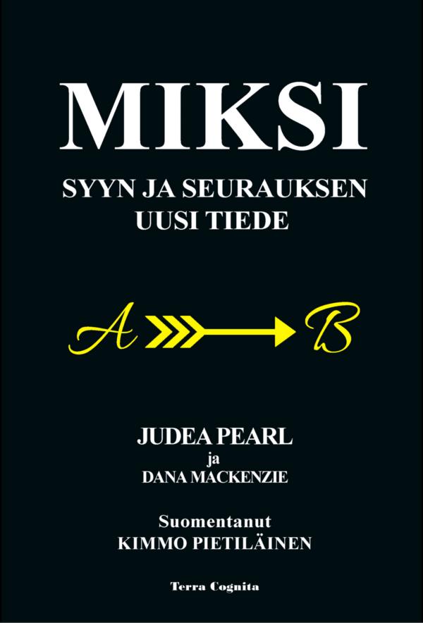 Judea Pearl ja Dana McKenzie, Miksi