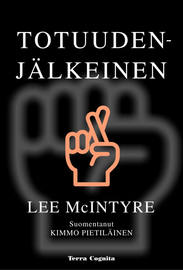 Lee McIntyre, Totuudenjälkeinen