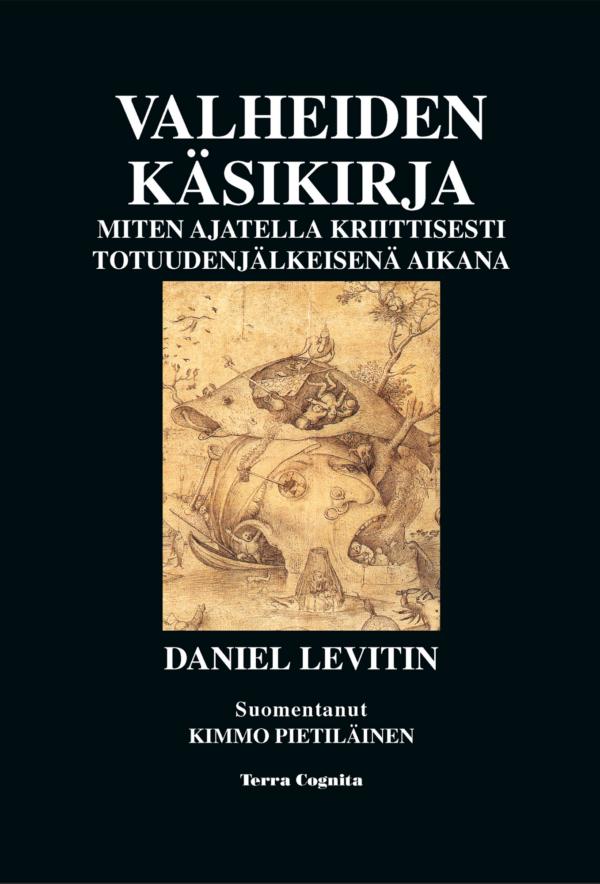 Daniel Levitin, Valheiden käsikirja