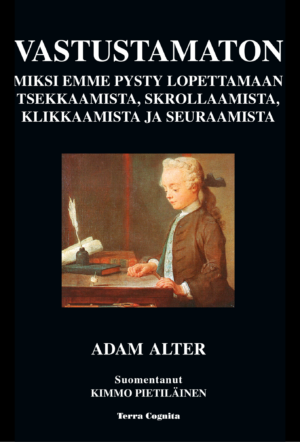 Adam Alter, Vastustamaton